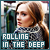 Rolling in the Deep: